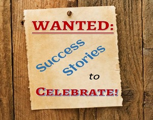 Success Stories to Celebrate