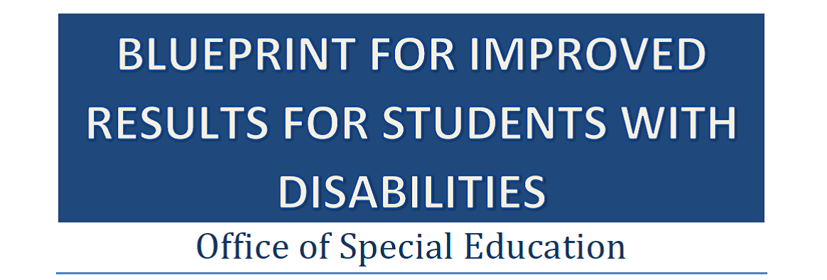 Blueprint for Improved Results for Students with Disabilities